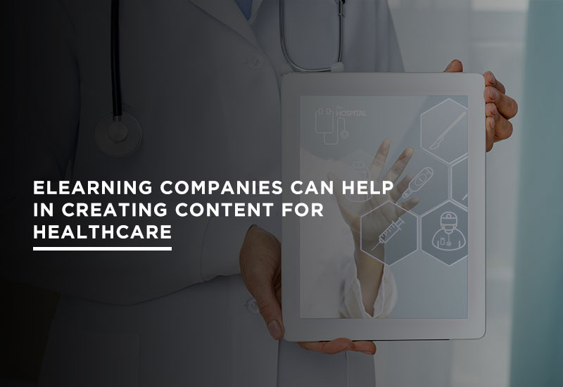 elearning companies can provide content for heatlhcare