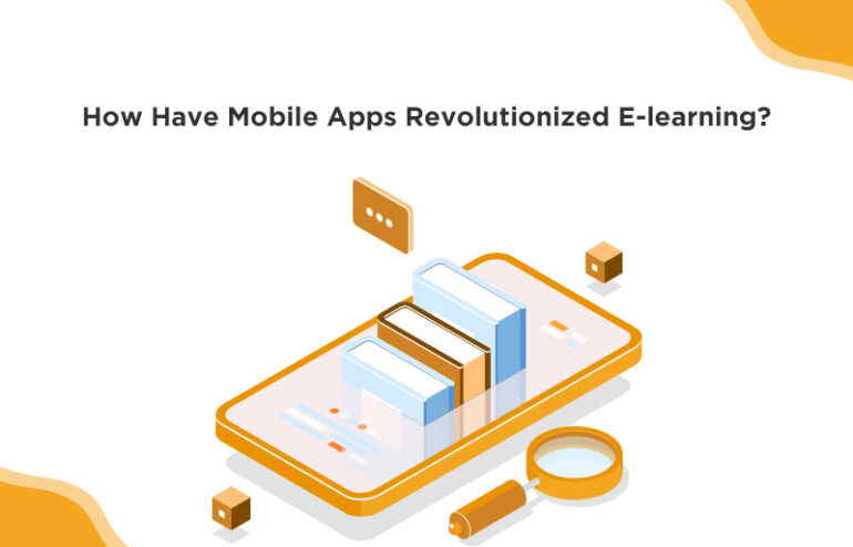 mobile apps have changed elearning