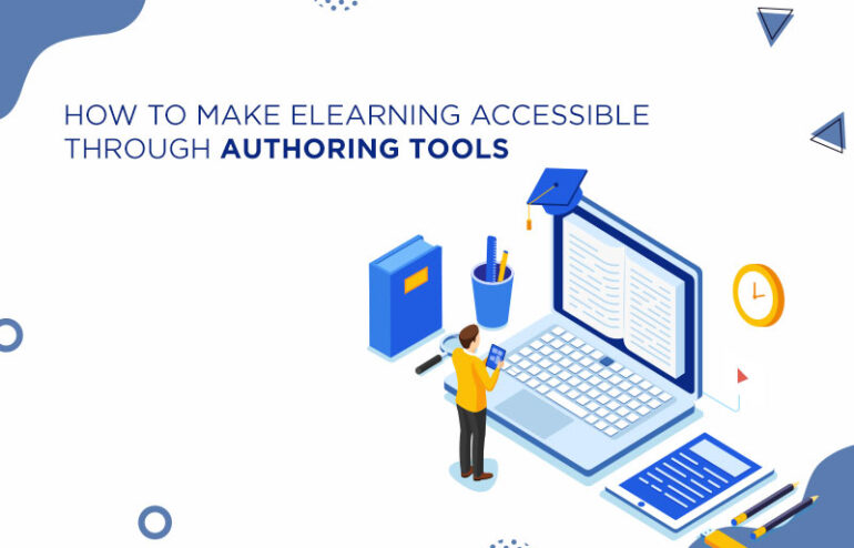 elearning accessible through authoring tools