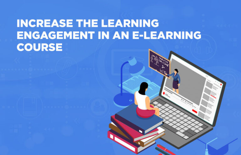 maximise learning engagement in elearning
