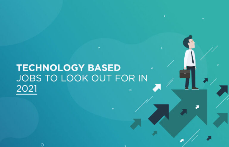 technology based jobs in 2021