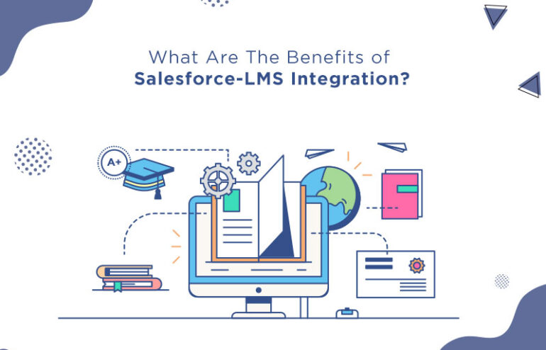 benefits of Salesforce and LMS integration