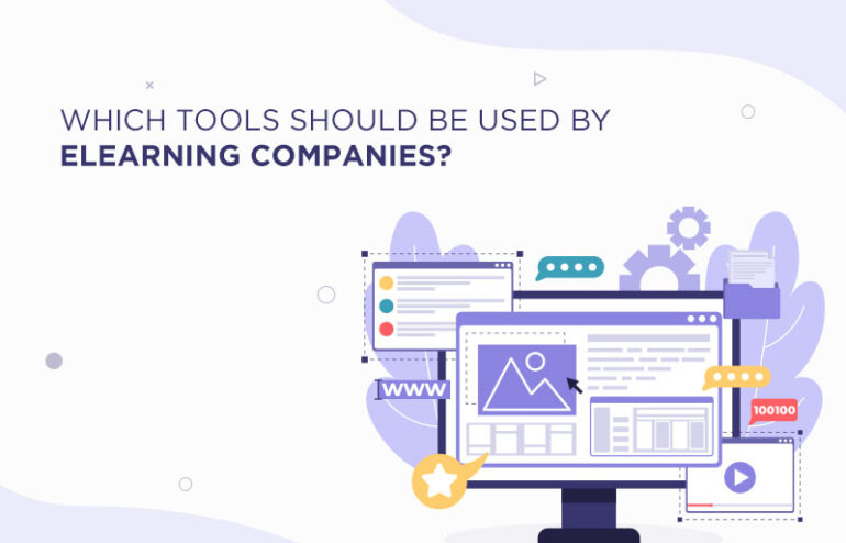 tools to be used by elearning companies