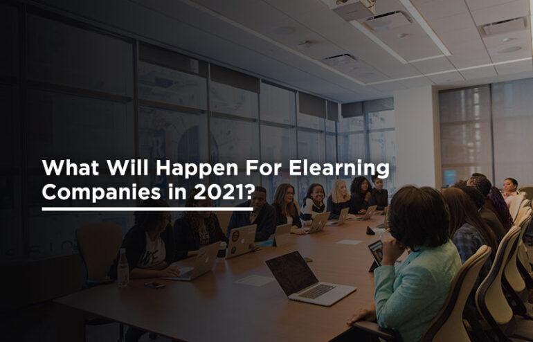 future of elearning companies